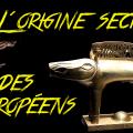 L'origine secrète des européens
